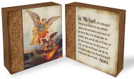 """The classic art of Saint Michael on one side of the block and the traditional St Michael Prayer on the other side. Block is made of MDF. Measures 4 1/2"""" x 1 1/2""""."""