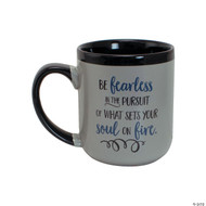 """This ceramic mug is a great present that will show them how much they mean to you! Pre-printed with """"Be Fearless in the Pursuit of What Sets Your Soul on Fire."""" This mug even makes for a must-have graduation gift. Cup stands  4 1/2""""H and hold 14 oz. Microwave and dishwasher safe."""