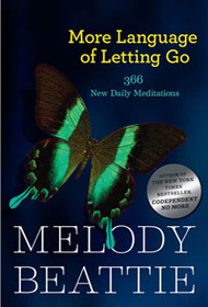 More Language of Letting Go-Melody Beattie