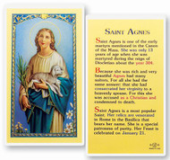 St Agnes Biography Laminated Holy Card. Clear, laminated Italian holy card with Gold Accents. Features World Famous Fratelli-Bonella Artwork. 2.5'' x 4.5''.