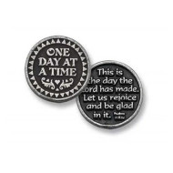"""One Day At A Time bright finish pewter pocket token measures approx. 1"""" in diameter. Front reads: One Day at a Time. Back reads: This is the day the Lord has made. Let us rejoice and be glad in it. Poly-bag"""