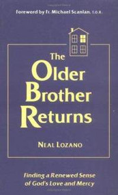 The Older Brother Returns ~ Neal Lozano