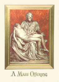 "Deceased-""Pieta"", 4 7/8"" x 6 3/4"", 100 per box (Gold Foil Embossed).   Inside Verse: Inside verse: The Holy Sacrifice of the Mass will be offered for the repose of the soul of ________ Rev_______(right side) Cross (graphic) With the sympathy of _________ (left side)"