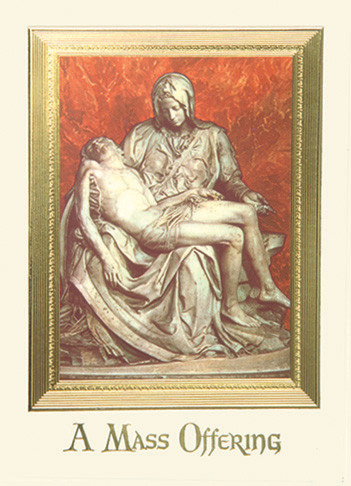"""Deceased-""""Pieta"""", 4 7/8"""" x 6 3/4"""", 100 per box (Gold Foil Embossed).   Inside Verse: Inside verse: The Holy Sacrifice of the Mass will be offered for the repose of the soul of ________ Rev_______(right side) Cross (graphic) With the sympathy of _________ (left side)"""