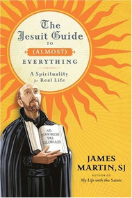The Jesuit Guide to (Almost) Everything