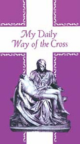 "My Daily Way of the Cross Pamphlet. Box of 100.  3/16"" x 10"",(Open),3 3/8"" x 6 3/16"" (Folded). The Way of the Cross is a devotion in which we accompany, in spirit, our blessed Lord in His sorrowful journey to Calvary. We devoutly meditate on His suffering and death. All that is required to gain the indulgence is to meditate for a few minutes at each station. No vocal prayers are necessary. However, the prayers printed in this booklet may prove helpful. Bulk Pricing Available"