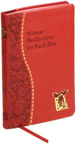 This very attractive book offers a short Scripture text, a practical reflection, and a meaningful prayer for each day of the year. Illustrated and printed in two colors. Includes ribbon marker. 4 X 6 1/4  ~ Red imitation leather cover, 192 pages