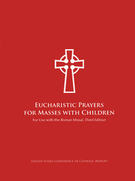 Eucharistic Prayers for Masses with Children