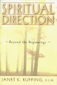 Spiritual Direction - Beyond the Beginnings