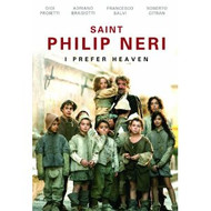St. Philip Neri: I Prefer Heaven DVD