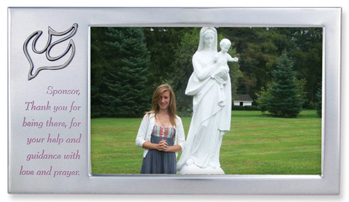"""Confirmation Sponsor Photo Frame with Dove - Satin Silver Sponsor Frame with Dove in Upper Corner. The words, """"Sponsor, Thank you for being there, for your help and guidance with love and prayer"""" are printed on frame. Holds a 4"""" x 6"""" Photo"""