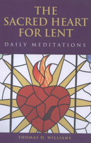 Thomas D. Williams. Lent calls us to self-examination and mindfulness. Drawing on the mystery of the Sacred Heart of Jesus, Fr. Williams begins each day of the season with a passage from Scripture. His insightful reflection leads to a succinct, powerful prayer. Use this elegant collection of daily meditations to explore how serious lenten observance and warm devotion to the Sacred Heart complement and inform each other.