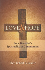 Love & Hope by  Rev. Robert E. Lauder