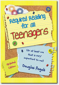 The perfect guide for getting your teenager through the teenage years with hope, confidence, and a lasting sense of happiness.  The wise words on these pages are priceless, and the secrets of success are ones that will increase every teen's chance at not just surviving their adolescent years, but really thriving, and setting the stage for a wonderful future. Softback,  96 pages ~ Douglas Pagels
