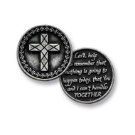 "Pocket Tokens are made of genuine pewter with a design on both the front and back. Tokens are 1 1/4""  diameter. Back of token reads: ""Lord, help me remember that nothing is going to happen today, that You and I can't handle TOGETHER."""