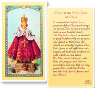 Prayer to the Infant Jesus of Prague Laminated Holy Card. Card is a clear, laminated Italian holy card with gold accents.  Features World Famous Fratelli-Bonella Artwork. 2.5'' X 4.5''