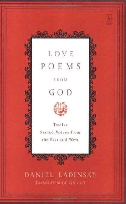 """Sacred poetry from twelve mystics and saints, rendered by Daniel Ladinsky, beloved interpreter of verses by the fourteenth-century Persian poet Hafiz. In this luminous collection, Daniel brings together the timeless work of twelve of the world's finest spiritual writers, six from the East and six from the West: Rumi's joyous, ecstatic love poems; St. Francis's loving observations of nature through the eyes of Catholicism; Kabir's wild, freeing humor that synthesizes Hindu, Muslim, and Christian beliefs; St. Teresa's sensual verse; the mystical, healing words of Sufi poet Hafiz—These along with inspiring works by Rabia, Meister Eckhart, St. Thomas Aquinas, Mira, St. Catherine of Siena, St. Teresa of Avila, St. John of the Cross, and Tukaram are all """"love poems by God,"""" from writers considered to be """"conduits of the divine."""" A spiritual treasure to cherish always. 400 pages"""