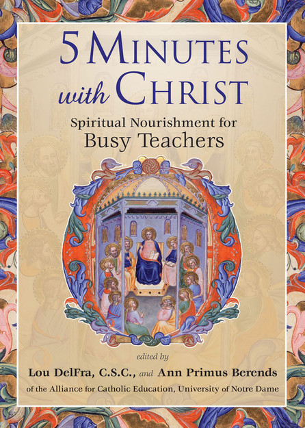 5 Minutes with Christ,  Spiritual Nourishment for Teachers