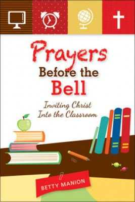 """Never be without a prayer again! """"Prayers Before the Bell"""" offers 48 weekly themes and over 250 original prayers by story teller and catechist, Betty Manion, to guide students throughout the school year, the liturgical calendar, and on special occasions, such as testing days, athletic events, Grandparents day, and graduation. A weekly prayer service with scripture reflection and faith discussion questions is also included to support students as they grow in faith and in their relationship with God. 144 pages"""