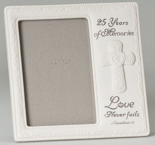 """8"""" 25th Wedding Anniversary. """"Love Never Fails"""". Holds a 4 x 6 photo"""