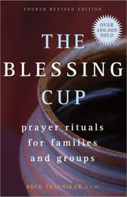 The Blessing Cup, Prayer Rituals for Families and Groups