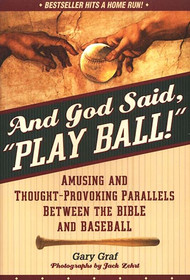 And God Said, Play Ball