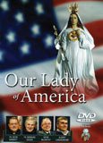 DVD, Our Lady of America, Patroness of Our Land