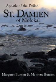 St Damien of Molokai, Apostle of the Exiled