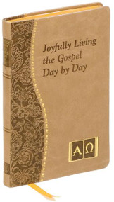 Each day contains a specific Scripture quotation, reflection, and prayer to encourage joyous participation in the Christian life. Illustrated and printed in two colors. Includes ribbon marker. 4 x 6 1/4