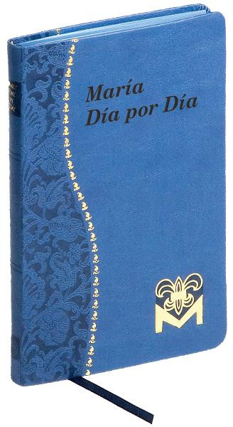 Maria dia por Dia ~ Minute Marian meditations in Spanish for every day of the year, including a Scripture passage, a quotation from the Saints, and a concluding prayer With an introduction by Rev. Charles G. Fehrenbach, C.SS.R.  Illustrated and printed in black and red  4 X 6 1/4 ~ Blue and Gold imitation leather cover with blue ribbon marker 192 Pages
