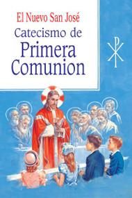 El Nuevo San Jose: Catecismo de Primera Comunion
