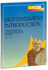 "Old Testament Introduction---A fully-illustrated, entry-level, contemporary study of the story and message of the books of the Old Testament. A volume in the St. Joseph Bible Resources series, Old Testament Introduction provides, in a concise and accessible format, an entry-level contemporary study of the Old Testament. In 32 pages, this fully illustrated book outlines the history, literature, religion, and teachings of the Hebrew Scriptures. Old Testament Introduction is an invaluable resource for use in schools or Bible study groups, or for the individual inquirer. 6 1/2"" x 9"",  32 pages. Also in the reference series: New Testament Introduction, Bible Facts and Figures, Bible Atlas, The World of the Bible, People of the Bible and the Atlas of the Bible."