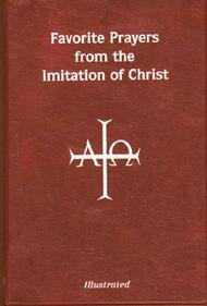 Prayers from The Imitation of Christ