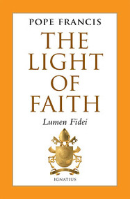 Encyclical: Light of Faith, Lumen Fidei