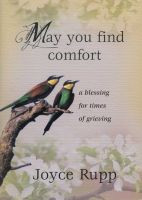 May You Find Comfort, A Blessing for Times of Grieving