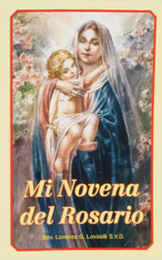 Mi Novena del Rosario by Catholic Book Publishing is a new Spanish 32-page booklet offering a Novena of prayers and meditations on all the Mysteries of the Rosary, including the Luminous Mysteries. By popular Catholic Book Publishing Company author, Rev. Lawrence G. Lovasik, S.V.D., this Spanish pocket- or purse-sized edition of Mi Novena del Rosario has a tenderly illustrated, full-color, flexible cover and is a wonderful companion for those who pray the Rosary.  4 X 6 1/4 ~ 32 page