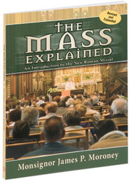 "The Mass Explained explores the theological meaning of the Mass, examines the role to which baptized Catholics are called in its celebration, and helps readers to discover the meaning of its words, songs, gestures, and ritual actions. Written by Msgr. James P. Moroney, The Mass Explained features clear, straightforward illustrations and a useful glossary of terms. This handy, informative Mass guide is bound in a flexible full-color cover. 5"" x 7"" ~ 124 pages"