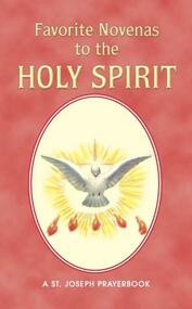 "Favorite Novenas to The Holy Spirit is a helpful, illustrated booklet filled with the most popular Novenas honoring the Holy Spirit. Purse or pocket-size and printed in two colors for anywhere, anytime prayer. Favorite Novenas to The Holy Spirit is a 64-page, easy-to-use source of inspiring Novenas to the Holy Spirit. 4"" x 6 1/2"" Author, Rev. Lawrence Lovasik, S.V.D."