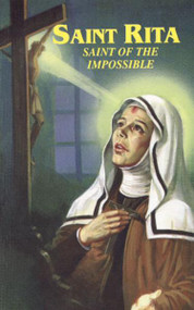 "St. Rita: Saint of the Impossible provides prayers to St. Rita, known for prayers, fasting, penances, and her intense devotion to the Passion of Our Lord Jesus Christ. St. Rita: Saint of the Impossible offers novenas and devotions to St. Rita including the fifteen Thursdays. This reverent booklet with a flexible, illustrated cover has large, easy-to-read type for frequent use.  4"" x 6"""