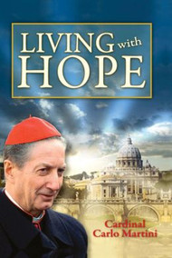 """At the present moment, with all the problems we face, we badly need hope,"" and reading Cardinal Martini's small book will go a long way to provide it.  Reflecting on his pastoral thoughts on the actions and teaching of Jesus and the Church will help us to live in Christian hope and proclaim this hope to others.  5 1/4"" x 7 1/4"" ~ 128 pages ~ Flexible Cover"