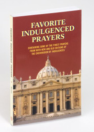 "Favorite Indulgenced Prayers is the latest in the Favorite Prayers series. In it, author, Anthony M. Buono of Favorite Indulgenced Prayers offers the finest prayers from both the new and the old editions of the Enchiridion of Indulgences. Prayers are offered in sense lines and large type for easier reading and comprehension. With a flexible illustrated cover, this latest in the popular Favorite Prayers series is perfectly-sized for purse or pocket and is printed and illustrated in two colors. 192 Pages ~ 4 1/4"" X 6 1/4"""