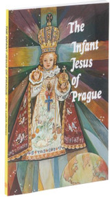 "The Infant Jesus of Prague is a glorious new booklet designed to increase the love offered to the Divine Infant and encourage more Catholics to venerate the Infant Jesus. This Infant Jesus of Prague with a wonderfully illustrated flexible cover is an excellent resource for all who wish to enhance their devotion or learn more about the Infant Jesus of Prague.  240 pages ~ 4"" x 6 1/4"""