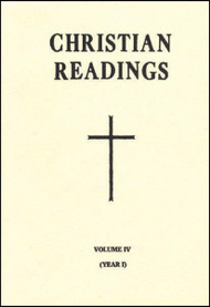 "Christian Readings (Vol. IV/Year I) contains an anthology of readings from Sacred Scripture and the Early Church Fathers to accompany the Liturgy of the Hours. The selections in Christian Readings can be used for the Office of Readings as well as for other prayer services and personal reflection on the word of God and on the patristic writings. This volume of Christian Readings can be used for weekdays from Easter Week to the 17th Week in Ordinary Time during Year I of the weekday cycle. Christian Readings makes available a collection of the finest readings from Scripture and from the Fathers and spiritual writers of the Church. 96 pages ~ 6 1/2"" x 9 1/4"