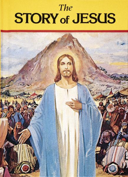 """The Story of Jesus by popular author Rev. Lawrence G. Lovasik, SVD teaches children the life of Jesus in a series of simple, easy-to-read stories. The magnificent full-color pictures and large format will ensure that The Story of Jesus will be treasured by all who use it. 6 1/2"""" x 9"""" ~ 72 pages ~ Hardcover"""