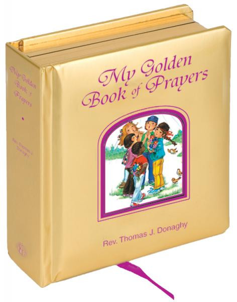 "The newest ""Golden Book"" simply and beautifully introduces young children to some favorite well-known prayers. With golden padded cover and gilded edges. By Rev. Thomas J. Donaghy. CPSIA compliant. Measures 5-1/8 X 5-1/8"" Padded Hardcover, 42 pages"