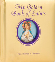 "My Golden Book of Saints by author Rev. Thomas J. Donaghy, introduces young children to some of the most popular and well-loved Saints of the Catholic Church. Bound in padded hardcover and decorated with gilt-edged pages, My Golden Book of Saints contains beautiful full-color illustrations that will delight children as it teaches them the stories of these special friends of God. CPSIA compliant. Measures 5-1/8 X 5-1/8"" Padded Hardcover, 42 pages"