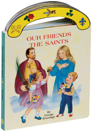 "Ideal book for young children. A sturdy book that will stand up to wear and tear,it provides clear, simple text to introduce children to the best loved saints. With full-color illustrations and a ""carry-along"" handle.  6"" x 8 1/2"" ~ 16 pages"