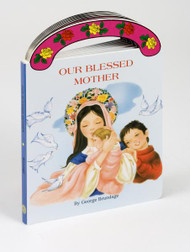 "Ideal book for young children. A sturdy book that will stand up to wear and tear,it provides clear, simple text to introduce children to Mary. With full-color illustrations and a ""carry-along"" handle.  6"" x 8 1/2"" ~ 16 pages"