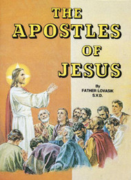 St Joseph Picture Books ~ Acquaints children with the Apostles of Jesus. Full-color illustrations. Simply written by Rev. Lawrence G. Lovasik, S.V.D. and illustrated in full color. Dimensions: 5 1/2 X 7 3/8 ~ Paperback