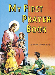 St Joseph Picture Books ~ Beautifully illustrated book of simple prayers for children. Part of a magnificant series of religious books that will helpelebrates God's love for us. Full-color illustrations. all children better understand the Catholic faith. Simply written by Rev. Lawrence G. Lovasik, S.V.D. and illustrated in full color. 5 1/2 X 7 3/8 ~ Paperback